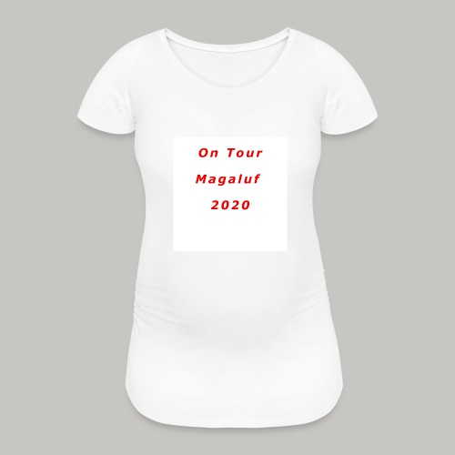 On Tour In Magaluf, 2020 - Printed T Shirt - Women's Pregnancy T-Shirt