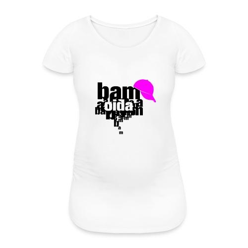 bam oida bam - Frauen Schwangerschafts-T-Shirt
