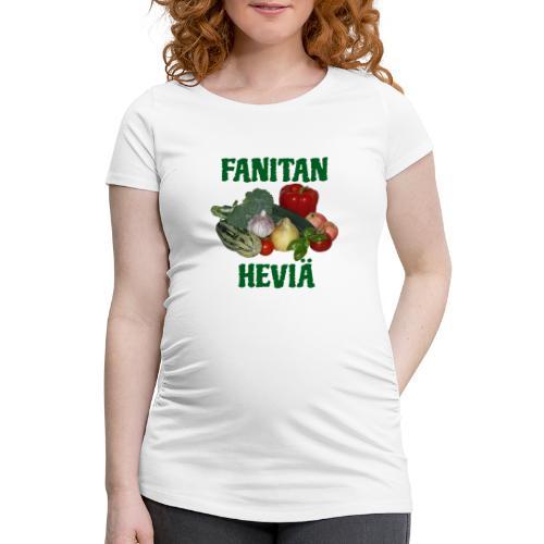 Fanitan heviä - Naisten äitiys-t-paita