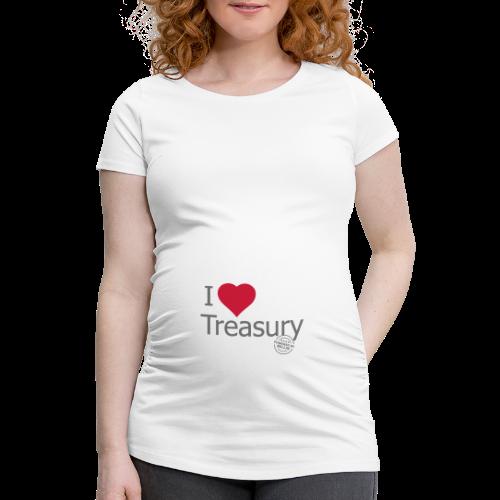 I LOVE TREASURY - Women's Pregnancy T-Shirt