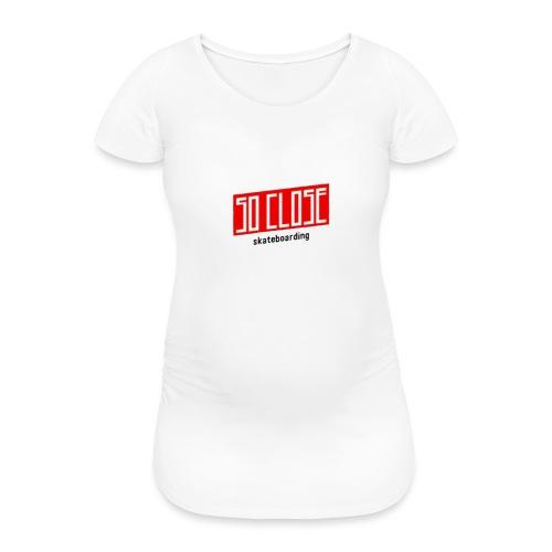 So close - T-shirt de grossesse Femme