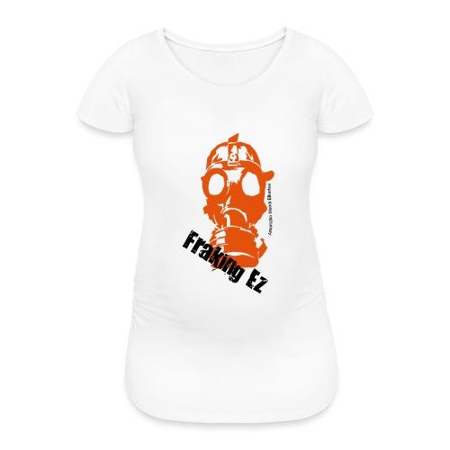 Anti - fraking - Camiseta premamá