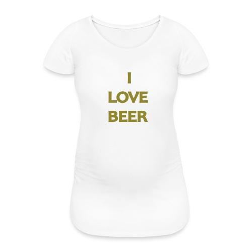I LOVE BEER - Maglietta gravidanza da donna
