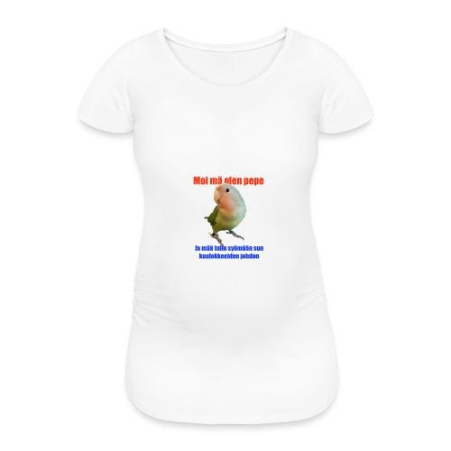 pepe syö sun johdot - Naisten äitiys-t-paita