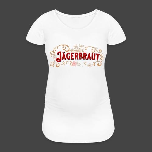 Jägerbraut - original Jägershirt - Frauen Schwangerschafts-T-Shirt