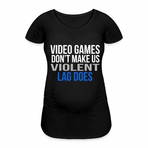 Video games - Naisten äitiys-t-paita