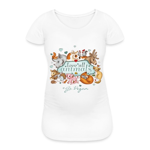 Love all animals door Maria Tiqwah - Vrouwen zwangerschap-T-shirt
