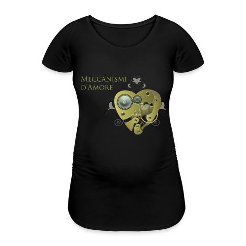 meccanismi_damore - Maglietta gravidanza da donna