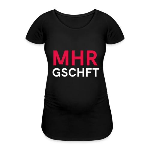 MHR GSCHFT - Frauen Schwangerschafts-T-Shirt