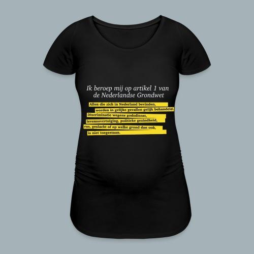 Nederlandse Grondwet T-Shirt - Artikel 1 - Vrouwen zwangerschap-T-shirt