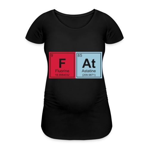 Geeky Fat Periodic Elements - Women's Pregnancy T-Shirt