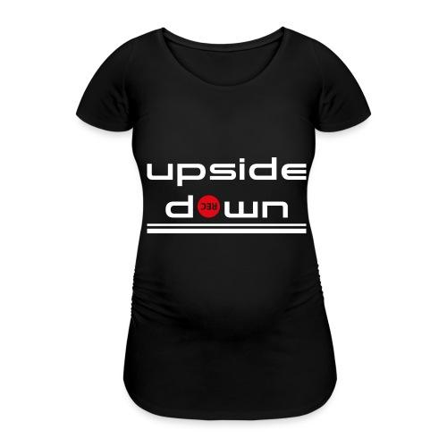 UpSideDown - Vrouwen zwangerschap-T-shirt