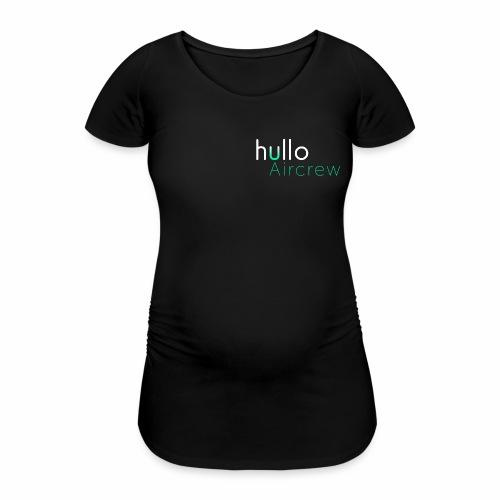 hullo Aircrew Dark - Women's Pregnancy T-Shirt