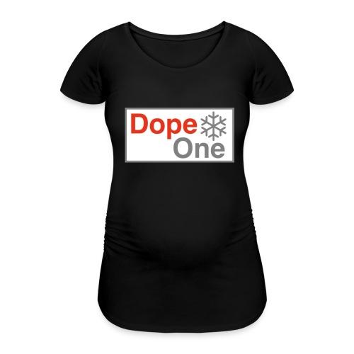 Dope One - Frauen Schwangerschafts-T-Shirt