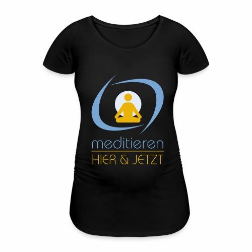 MeditierenHierJetzt.ch - Frauen Schwangerschafts-T-Shirt