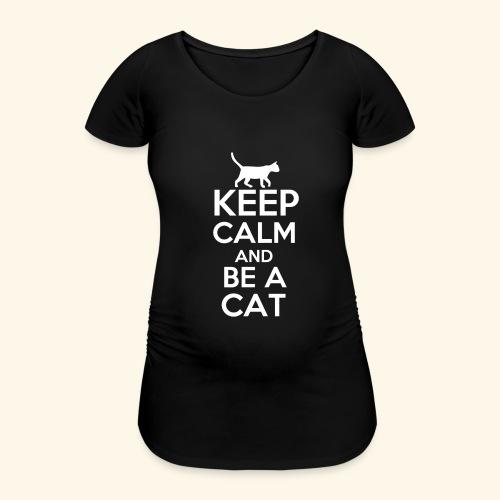 Keep Calm Katzen T-Shirt Englisch - Frauen Schwangerschafts-T-Shirt