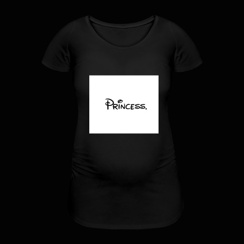 Princess. - Women's Pregnancy T-Shirt