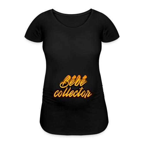 Bébé collector - T-shirt de grossesse Femme