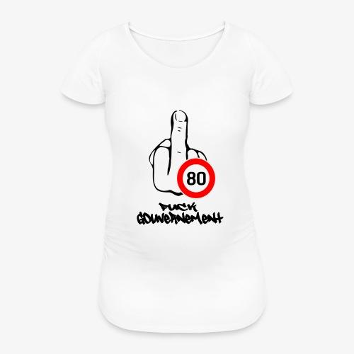 Fuck Gouvernement - T-shirt de grossesse Femme