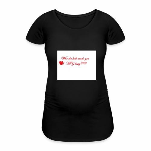 LoveYourselfTheMost - Women's Pregnancy T-Shirt
