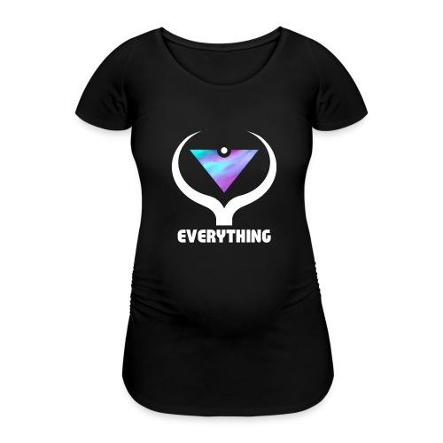 EVERYTHING - Frauen Schwangerschafts-T-Shirt