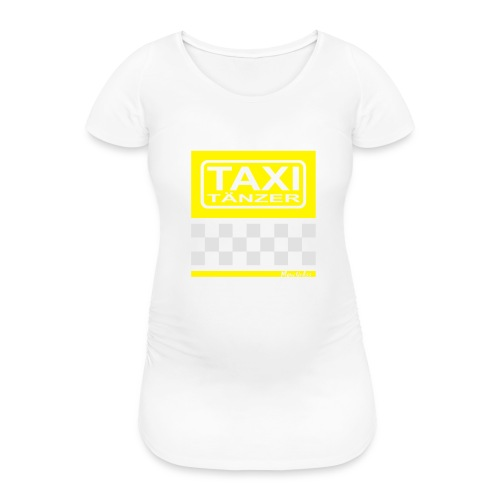 Taxitänzer - Frauen Schwangerschafts-T-Shirt