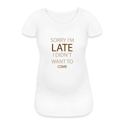 Sorry im late - Vente-T-shirt