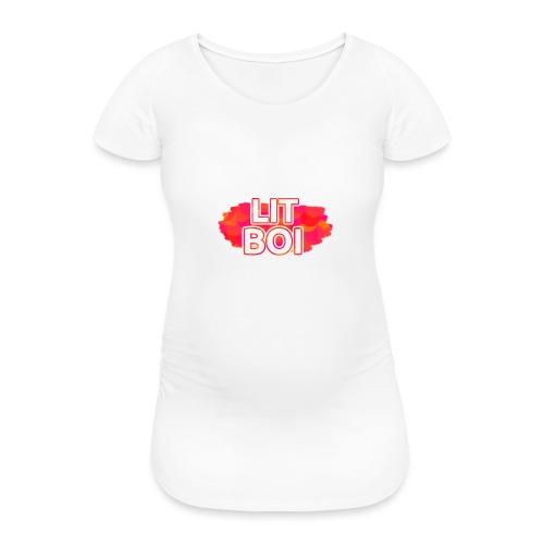 LIT BOI - Women's Pregnancy T-Shirt