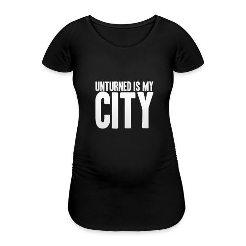 Unturned is my city - Women's Pregnancy T-Shirt