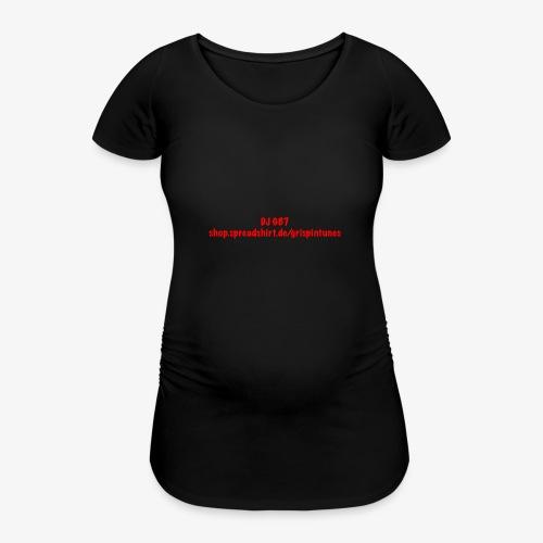 DJ GB7 - Frauen Schwangerschafts-T-Shirt