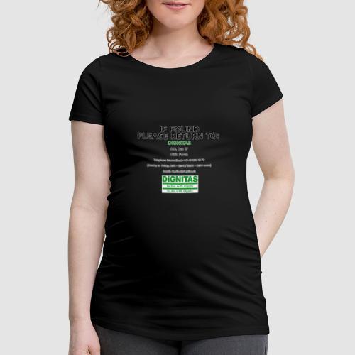 Dignitas - If found please return joke design - Women's Pregnancy T-Shirt