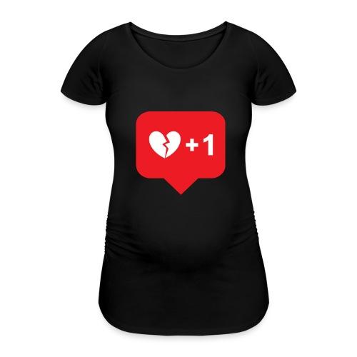 Broken Heart + 1 - Frauen Schwangerschafts-T-Shirt