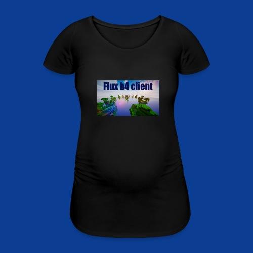 Flux b4 client Shirt - Women's Pregnancy T-Shirt