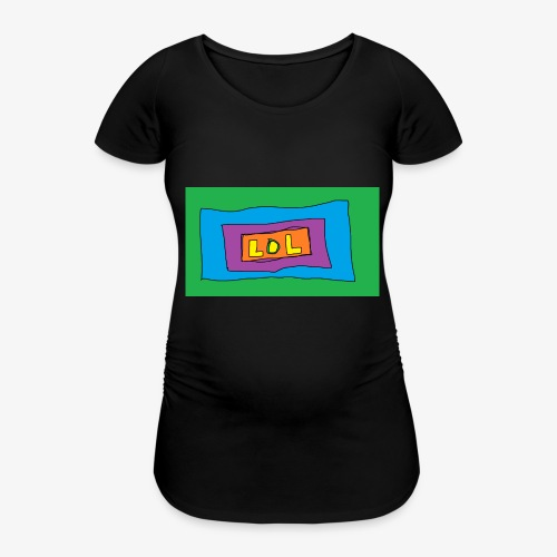 LOL is a word that i say all day - Gravid-T-shirt dam
