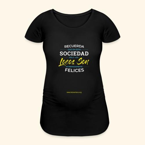 Extremadamente Felices - Camiseta premamá