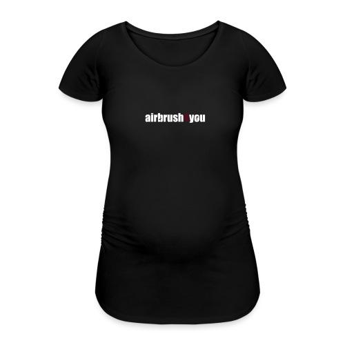 Airbrush 4 You - Frauen Schwangerschafts-T-Shirt