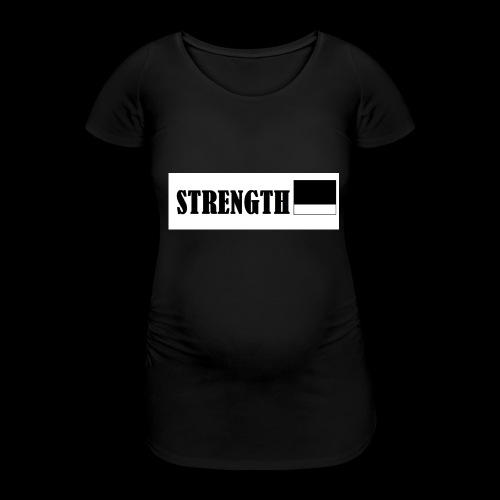 STRENGTH - Naisten äitiys-t-paita