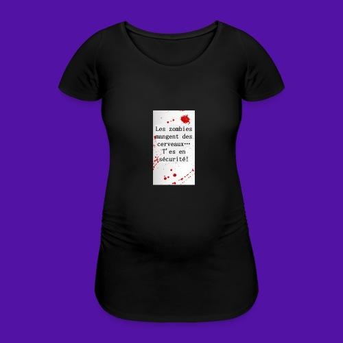 Les zombies mangent des cerveaux... - T-shirt de grossesse Femme
