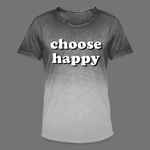 CHOOSE HAPPY Tee Shirts - Men's T-Shirt with colour gradients