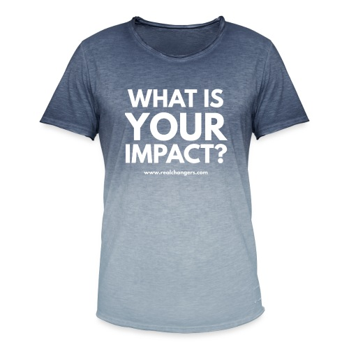 whatisyourimpact - Men's T-Shirt with colour gradients