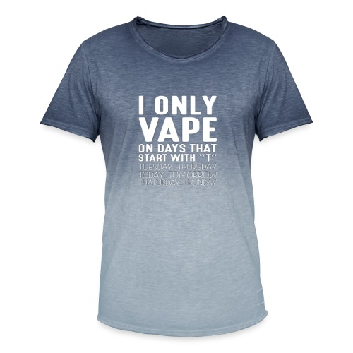 Only vape on.. - Men's T-Shirt with colour gradients
