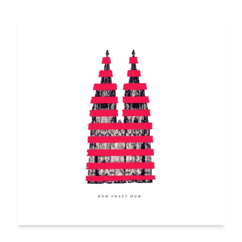 DOM SWEET DOM - Poster 60x60 cm