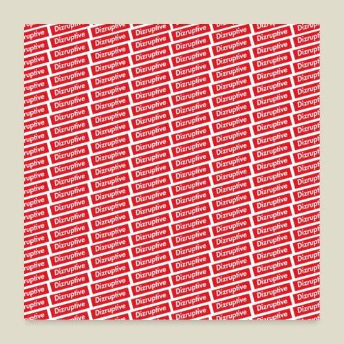 Dizruptive 4 ever - Poster 60x60 cm