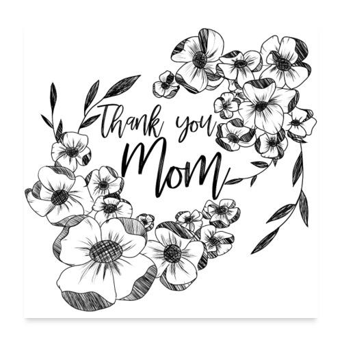 Grazie mamma, con doodle di fiori d'inchiostro - Poster 60x60 cm