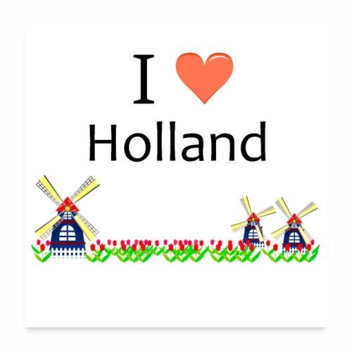 Ich liebe Holland - Poster 60x60 cm