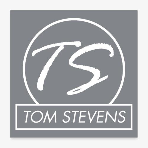 Tom Stevens Poster logo - Poster 24 x 24 (60x60 cm)