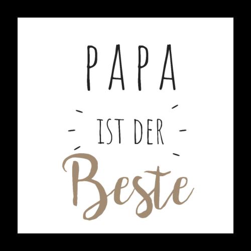 Papa ist der beste - Poster 60x60 cm