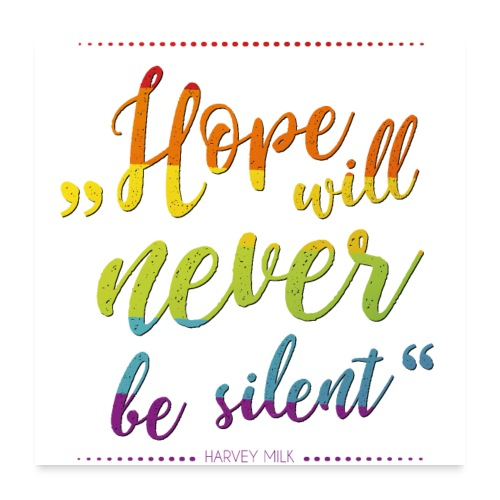 Hope Will Never Be Silent - Poster 60x60 cm