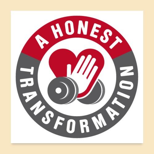 Honest Transformation Heart - Poster 60x60 cm
