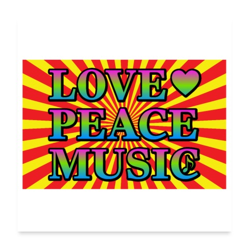Love Peace Music - Poster 24 x 24 (60x60 cm)